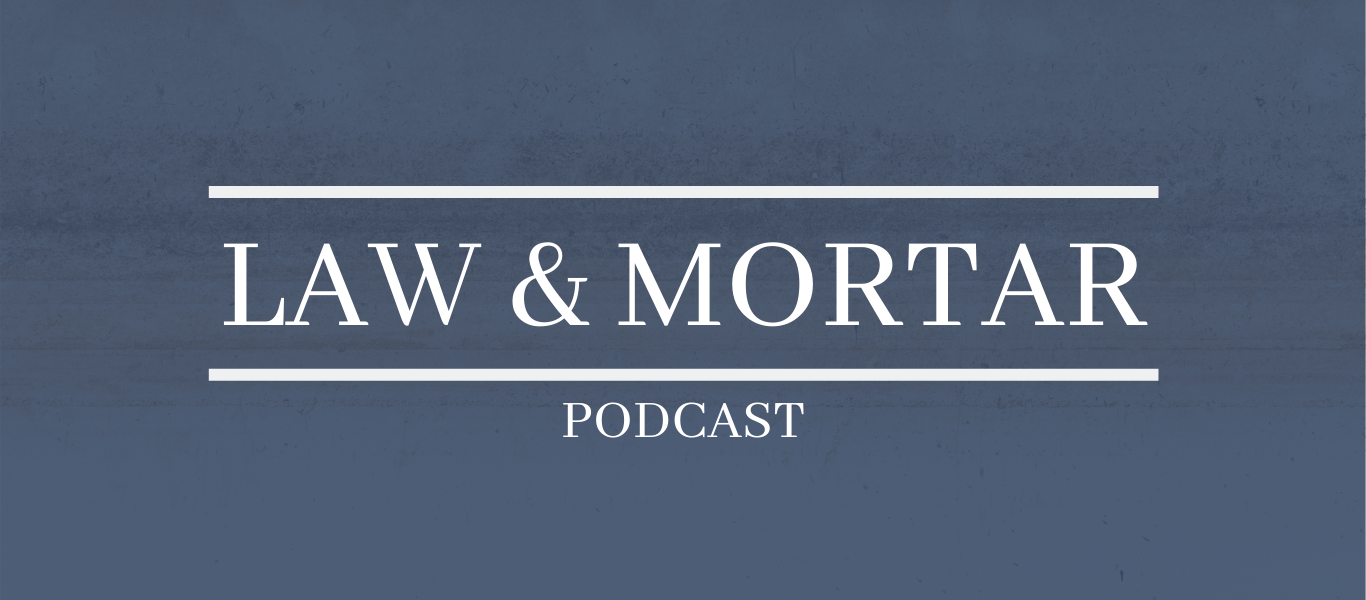 Law & Mortar Episode 26 featured image